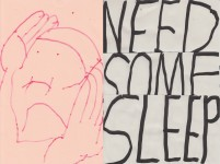 quentin chambry need some sleep pink red black white artwork paper